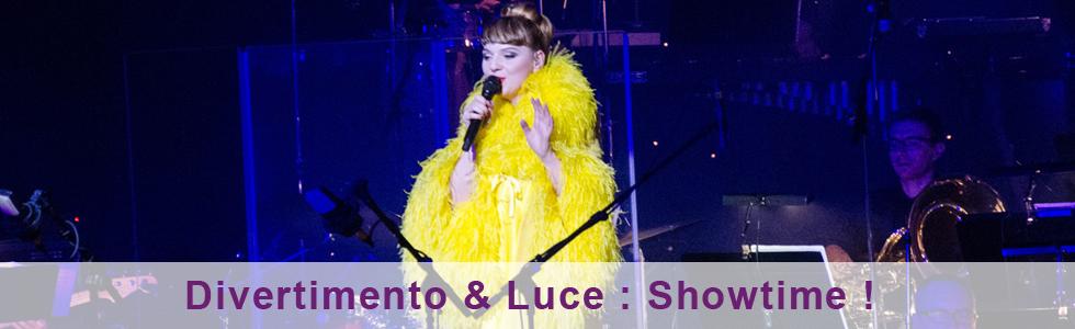 Luce & Divertimento : Showtime !